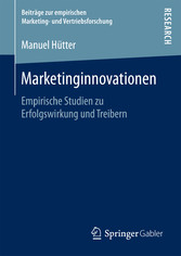 Marketinginnovationen - Empirische Studien zu E...