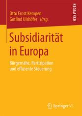 Subsidiarität in Europa - Bürgernähe, Partizipa...