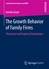 The Growth Behavior of Family Firms - Theoretic...