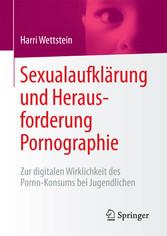 Sexualaufklärung und Herausforderung Pornograph...