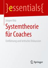 Systemtheorie für Coaches - Einführung und krit...