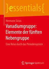 Vanadiumgruppe: Elemente der fünften Nebengruppe - Eine Reise durch das Periodensystem