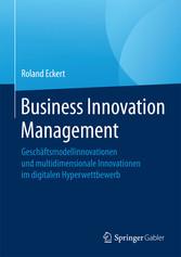 Business Innovation Management - Geschäftsmodel...