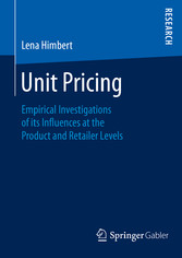 Unit Pricing - Empirical Investigations of its ...
