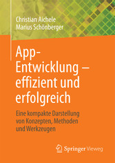 App-Entwicklung - effizient und erfolgreich - E...