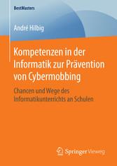 Kompetenzen in der Informatik zur Prävention vo...
