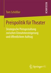 Preispolitik für Theater - Strategische Preisge...