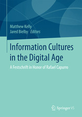 Information Cultures in the Digital Age - A Fes...
