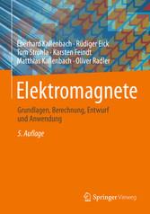 Elektromagnete - Grundlagen, Berechnung, Entwur...