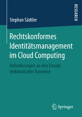 Rechtskonformes Identitätsmanagement im Cloud C...