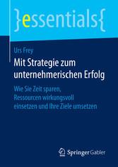 Mit Strategie zum unternehmerischen Erfolg - Wi...