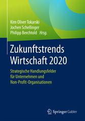 Zukunftstrends Wirtschaft 2020 - Strategische H...