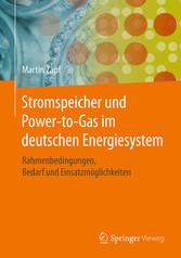 Stromspeicher und Power-to-Gas im deutschen Ene...
