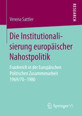 Die Institutionalisierung europäischer Nahostpo...