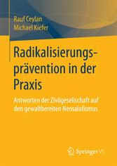 Radikalisierungsprävention in der Praxis - Antw...