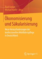 Ökonomisierung und Säkularisierung - Neue Herau...