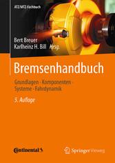 Bremsenhandbuch - Grundlagen, Komponenten, Syst...