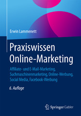 Praxiswissen Online-Marketing - Affiliate- und ...