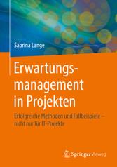 Erwartungsmanagement in Projekten - Erfolgreich...