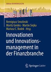 Innovationen und Innovationsmanagement in der F...