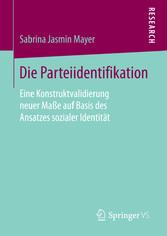 Die Parteiidentifikation - Eine Konstruktvalidi...