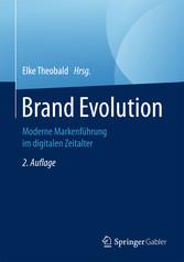 Brand Evolution - Moderne Markenführung im digi...