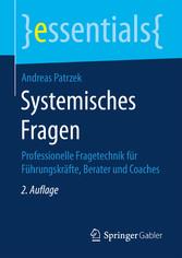 Systemisches Fragen - Professionelle Fragetechn...