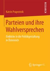 Parteien und ihre Wahlversprechen - Einblicke i...