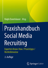 Praxishandbuch Social Media Recruiting - Expert...