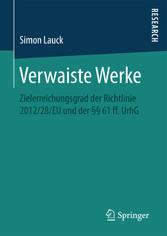 Verwaiste Werke - Zielerreichungsgrad der Richt...