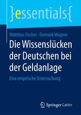 Die Wissenslücken der Deutschen bei der Geldanl...