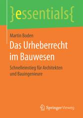 Das Urheberrecht im Bauwesen - Schnelleinstieg ...