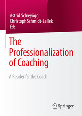 The Professionalization of Coaching - A Reader ...
