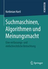 Suchmaschinen, Algorithmen und Meinungsmacht - ...