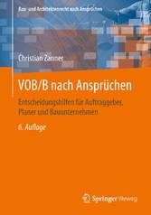 VOB/B nach Ansprüchen - Entscheidungshilfen für...