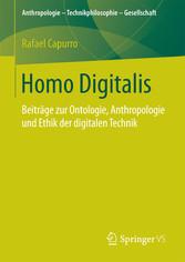 Homo Digitalis - Beiträge zur Ontologie, Anthro...