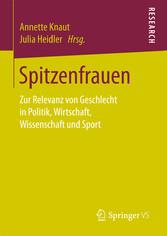 Spitzenfrauen - Zur Relevanz von Geschlecht in ...