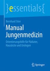 Manual Jungenmedizin - Orientierungshilfe für P...