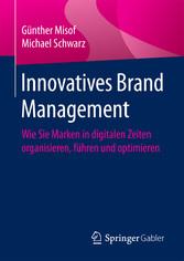 Innovatives Brand Management - Wie Sie Marken i...