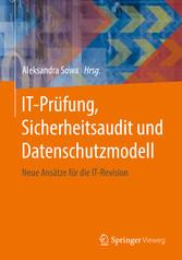 IT-Prüfung, Sicherheitsaudit und Datenschutzmod...