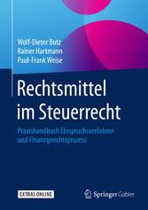 Rechtsmittel im Steuerrecht - Praxishandbuch Ei...