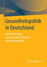 Gesundheitspolitik in Deutschland - Eine Chrono...