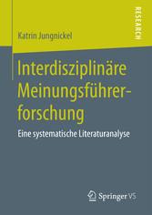 Interdisziplinäre Meinungsführerforschung - Ein...