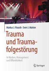 Trauma und Traumafolgestörung - In Medien, Mana...