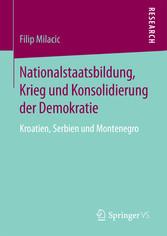 Nationalstaatsbildung, Krieg und Konsolidierung...