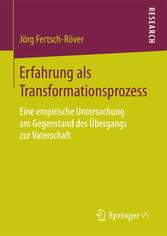 Erfahrung als Transformationsprozess - Eine emp...
