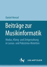 Beiträge zur Musikinformatik - Modus, Klang- un...