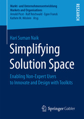 Simplifying Solution Space - Enabling Non-Exper...