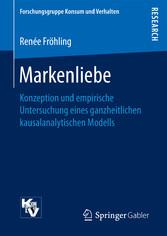 Markenliebe - Konzeption und empirische Untersu...