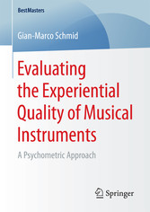 Evaluating the Experiential Quality of Musical ...